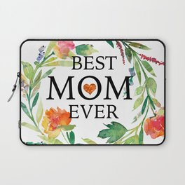 Best mom ever text-colorful wreath Laptop Sleeve