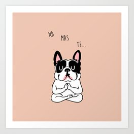 NAMASTE Frenchie Art Print