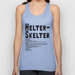 Helter Skelter (black on white) Unisex Tank Top