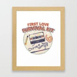 First Love Survival Kit Framed Art Print