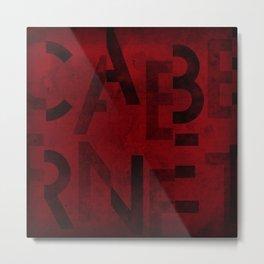 Cabernet Wine Typography Metal Print
