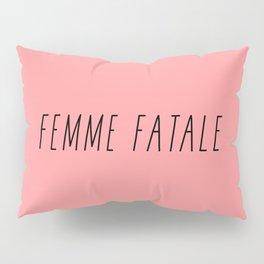 Femme Fatale Pillow Sham