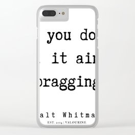 15   | Walt Whitman Quotes | 190803 Clear iPhone Case