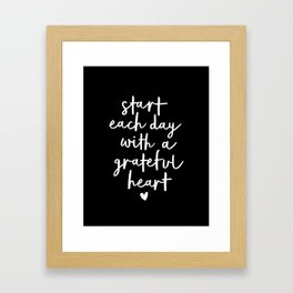 Start Each Day With a Grateful Heart black-white typography poster design modern wall art home decor Framed Art Print
