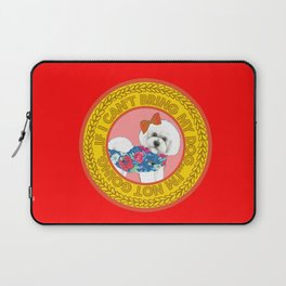 """Bichon Frise Quote on red """"If I can't bring my dog, I'm not going!"""" Laptop Sleeve"""