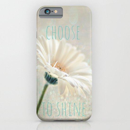 choose to shine iPhone & iPod Case