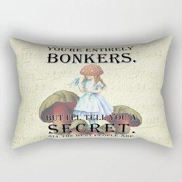 Alice In Wonderland - II- You're Entirely Bonkers Rectangular Pillow