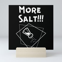 More Salt Mini Art Print