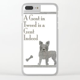 A Gent in Tweed is a Gent Indeed Clear iPhone Case