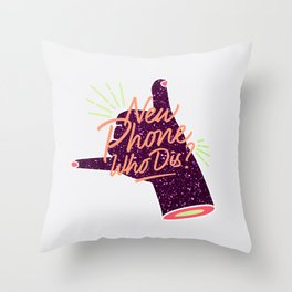 New Phone Who Dis Glitter Hand Throw Pillow