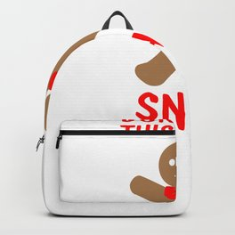 Christmas Attire Don't Make this Ginger Snap Gingerbread Boy Backpack