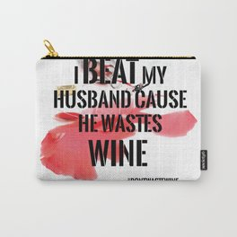 Wine wasted Carry-All Pouch