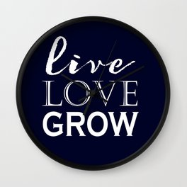 Live Love Grow - Navy Blue and White Wall Clock