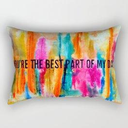 """The Best Part of my Day"" Rectangular Pillow"