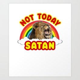Funny Satan Roaring Lion Not Today Death Metal Rainbow Art Print
