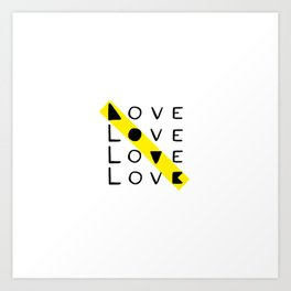 LOVE yourself - others - all animals - our planet Art Print