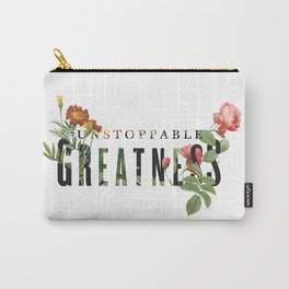 Unstoppable Greatness Carry-All Pouch