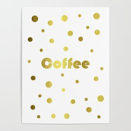 Coffee Gold Poster