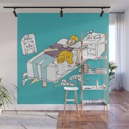 Why should I make my bed again Wall Mural