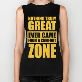 Lab No. 4 - Nothing Truly Great Ever Came From A Comfort Zone Gym Inspirational Quotes Poster Biker Tank