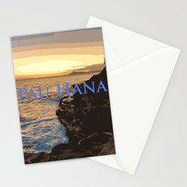 Pau Hana (All done) Stationery Cards