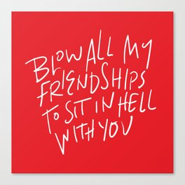 Hell With You Canvas Print