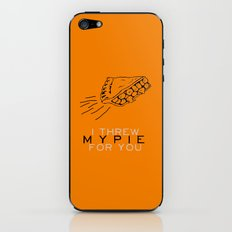 I Threw My Pie for You - Orange is the New Black iPhone & iPod Skin