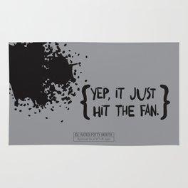 Yep, it just hit the fan. Rug
