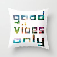 good vibes only Throw Pillows featuring good vibes only // Coachella by Tosha Lobsinger is my Photographer
