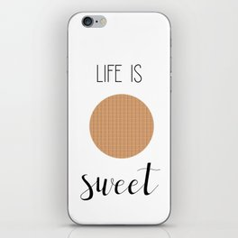 Life Is Sweet Stroopwafel iPhone Skin