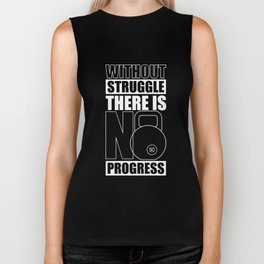 Lab No. 4 - Without Struggle There Is No Progress Gym Inspirational Quotes Poster Biker Tank