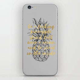 Be A Fucking Pineapple iPhone Skin