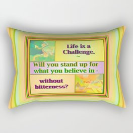 Life is a Challenge Rectangular Pillow