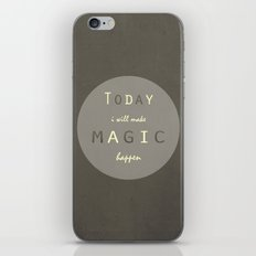 Today I Will Make Magic Happen iPhone & iPod Skin