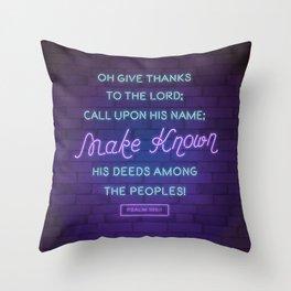 Psalm 105:1 Throw Pillow