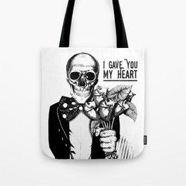 I Gave You My Heart Tote Bag