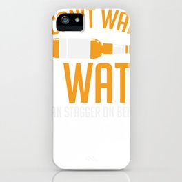BEER: I Can't Walk On Water iPhone Case