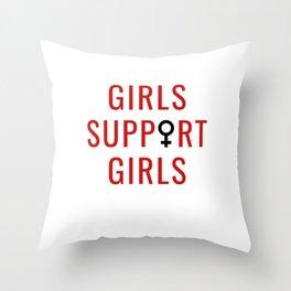 Girls Support Girls Throw Pillow