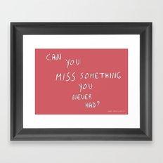 Can you? Framed Art Print