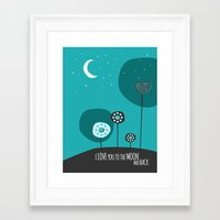i love you to the moon and back Framed Art Prints featuring I love you the moon and back by Isla360