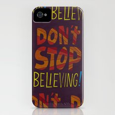 Don't Stop Believing  iPhone (4, 4s) Slim Case