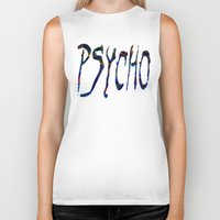 psycho Biker Tanks featuring PSYCHO by Wis Marvin