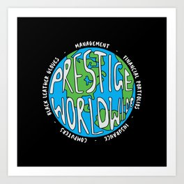 Prestige Worldwide Enterprise, The First Word In Entertainment, Step Brothers Original Design for Wa Art Print