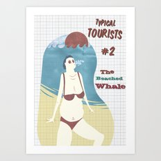 Typical Tourists - The beached whale Art Print