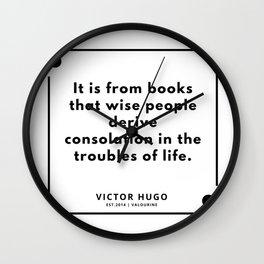81    Victor Hugo Quotes   190830 Wall Clock