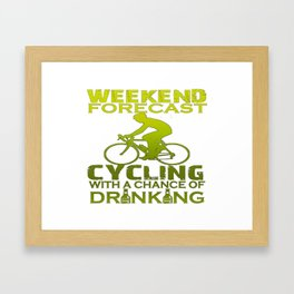 WEEKEND FORECAST CYCLING Framed Art Print
