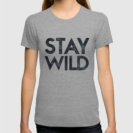 STAY WILD Vintage Black and White T-shirt