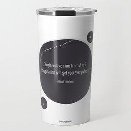 Imagination will get you everywhere Travel Mug