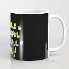My world is Colorful, Powerful & Cool Coffee Mug