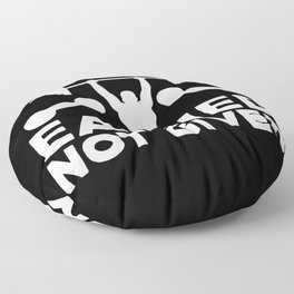 Gym Everything Earned not Given Gift Floor Pillow